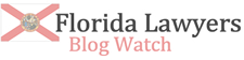 Florida Lawyers Blog Watch